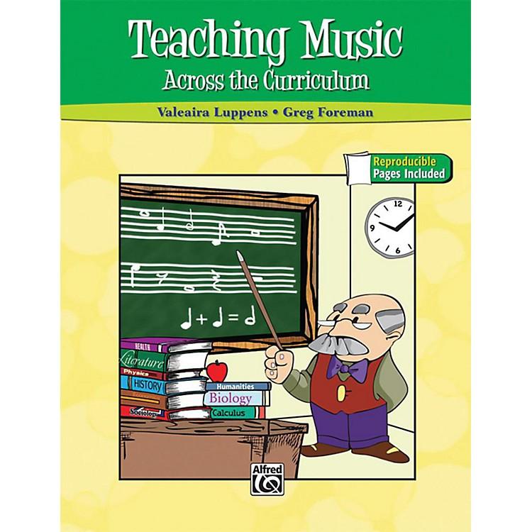 AlfredTeaching Music Across the Curriculum Book