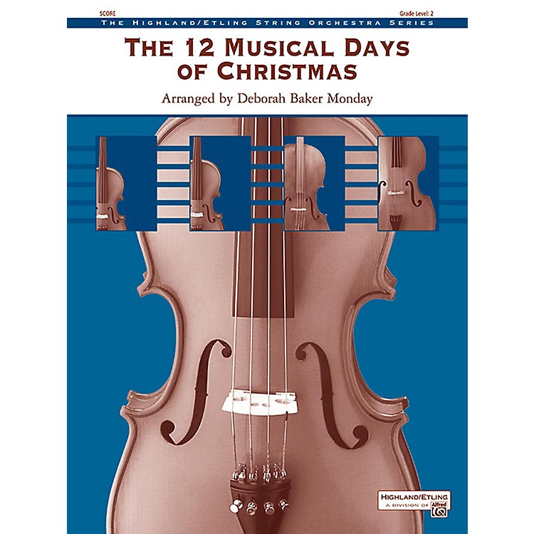 AlfredThe 12 Musical Days of Christmas String Orchestra Grade 2