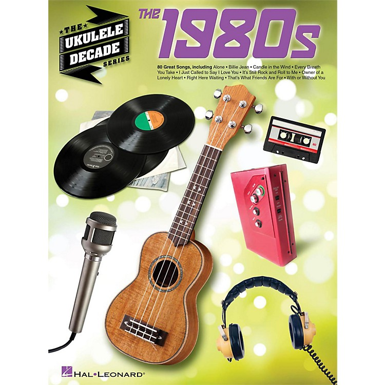 Hal LeonardThe 1980s - The Ukulele Decade Series