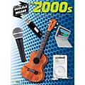 Hal Leonard The 2000s - The Ukulele Decade Series