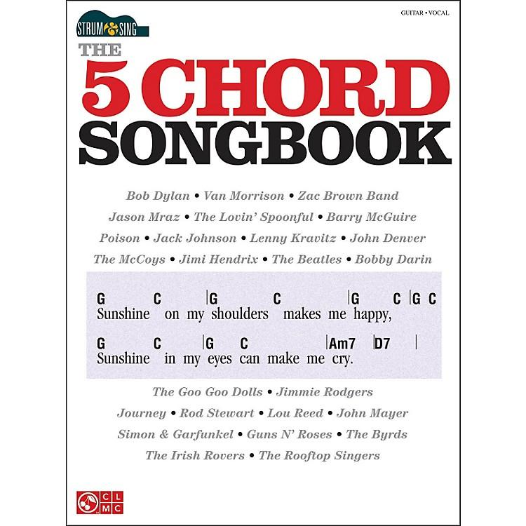 Cherry LaneThe 5 Chord Songbook - Strum & Sing Series