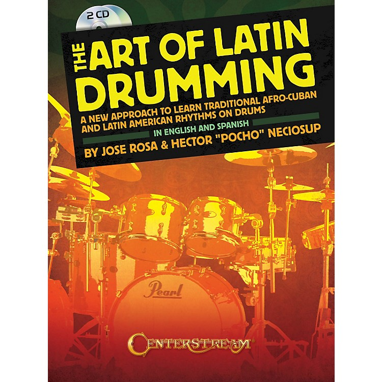 Centerstream Publishing The Art Of Latin Drumming (Book/ 2CDs)