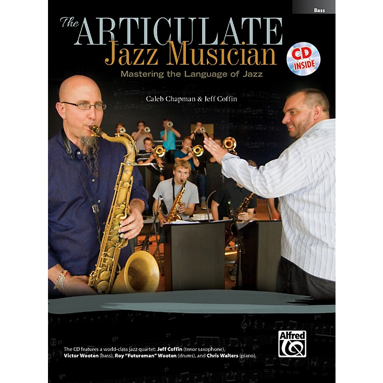 Alfred The Articulate Jazz Musician Bass Book & CD