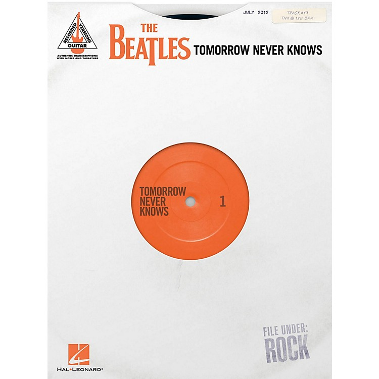 Hal LeonardThe Beatles - Tomorrow Never Knows Guitar Tab Songbook