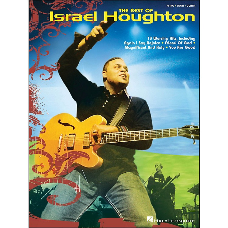 Hal LeonardThe Best Of Israel Houghton arranged for piano, vocal, and guitar (P/V/G)