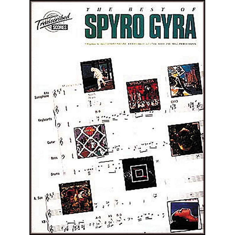 Hal Leonard The Best Of Spyro Gyra Complete Score