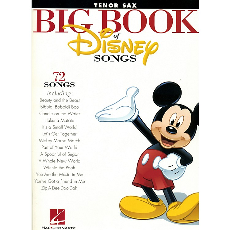 Hal Leonard The Big Book Of Disney Songs Tenor Saxophone