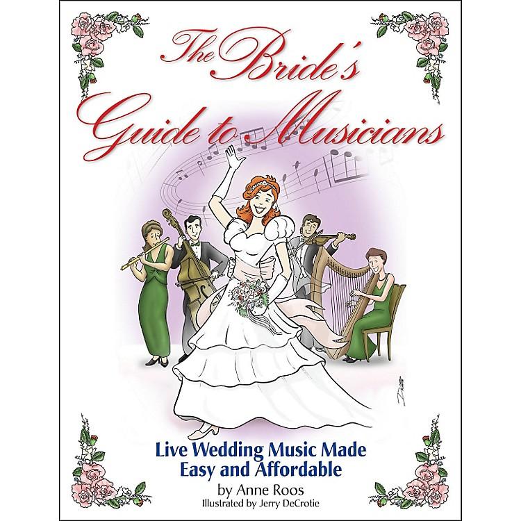 Hal LeonardThe Brides Guide To Musicians