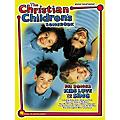 Hal Leonard The Christian Childrens Songbook - Piano, Vocal, Guitar