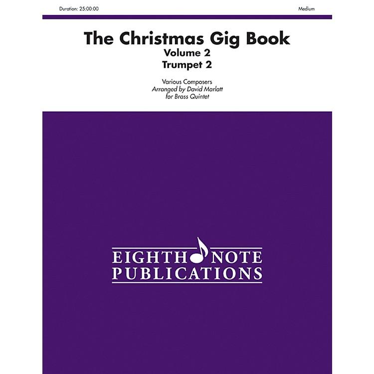 AlfredThe Christmas Gig Book Volume 2 Brass Quintet 2nd Trumpet