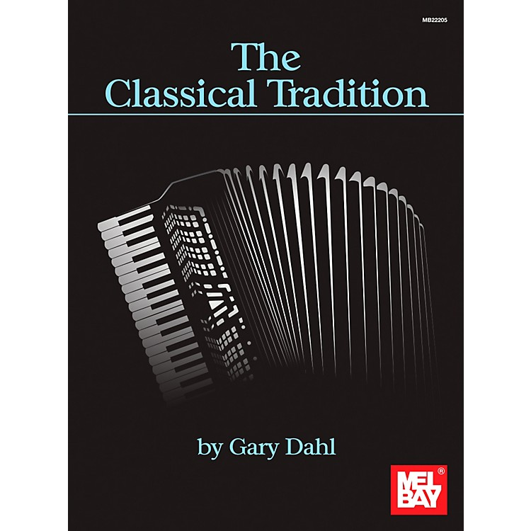 Mel BayThe Classical Tradition
