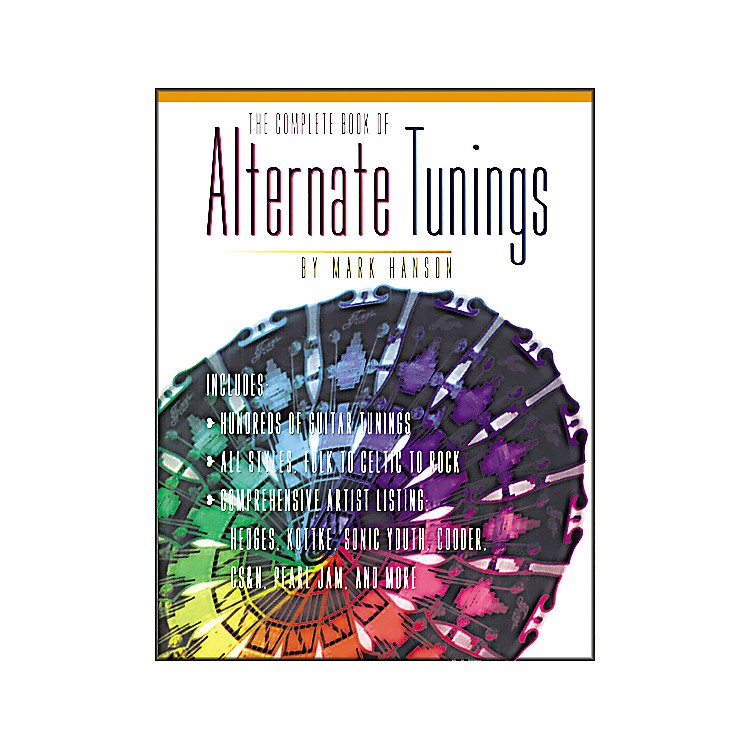 Music SalesThe Complete Book of Alternate Tunings (Book)