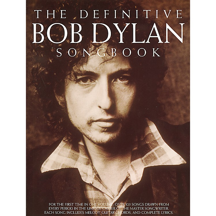 Music SalesThe Definitive Bob Dylan Piano, Vocal, Guitar Songbook