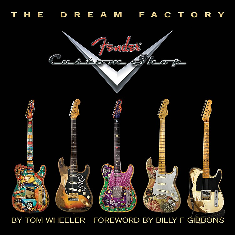 Hal Leonard The Dream Factory: The Fender Custom Shop