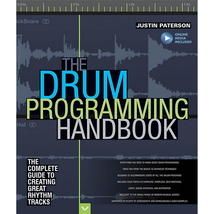 Hal LeonardThe Drum Programming Handbook: The Complete Guide To Creating Great Rhythm Tracks