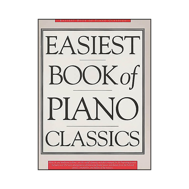 Music SalesThe Easiest Book Of Piano Classics