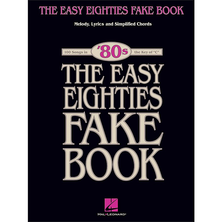 Hal Leonard The Easy Eighties Fake Book - Melody Lyrics & Simplified Chords for 100 Songs