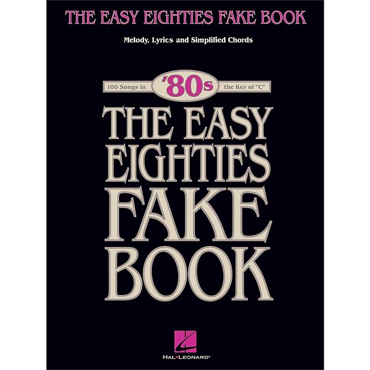 Hal LeonardThe Easy Eighties Fake Book - Melody Lyrics & Simplified Chords for 100 Songs
