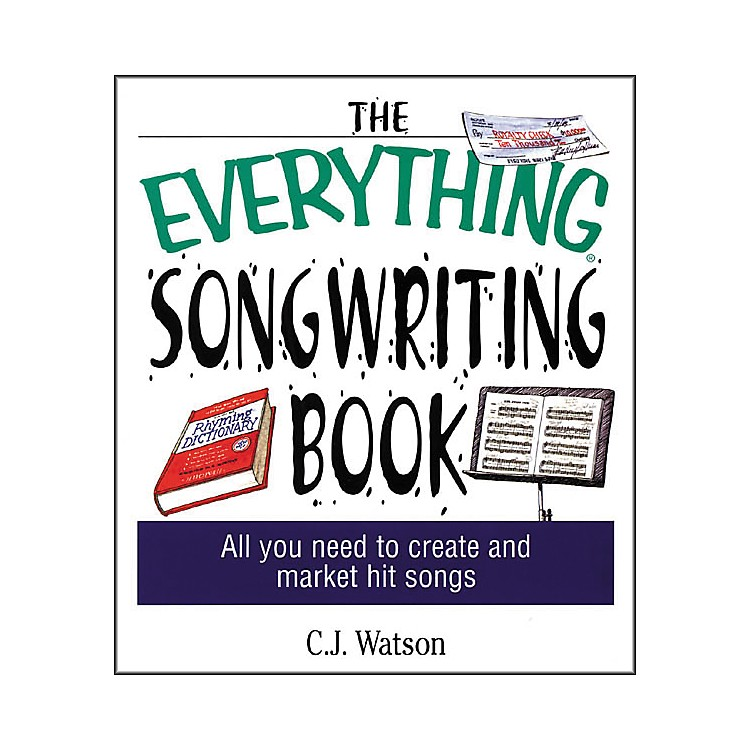 Adams Media The Everything Songwriting Book