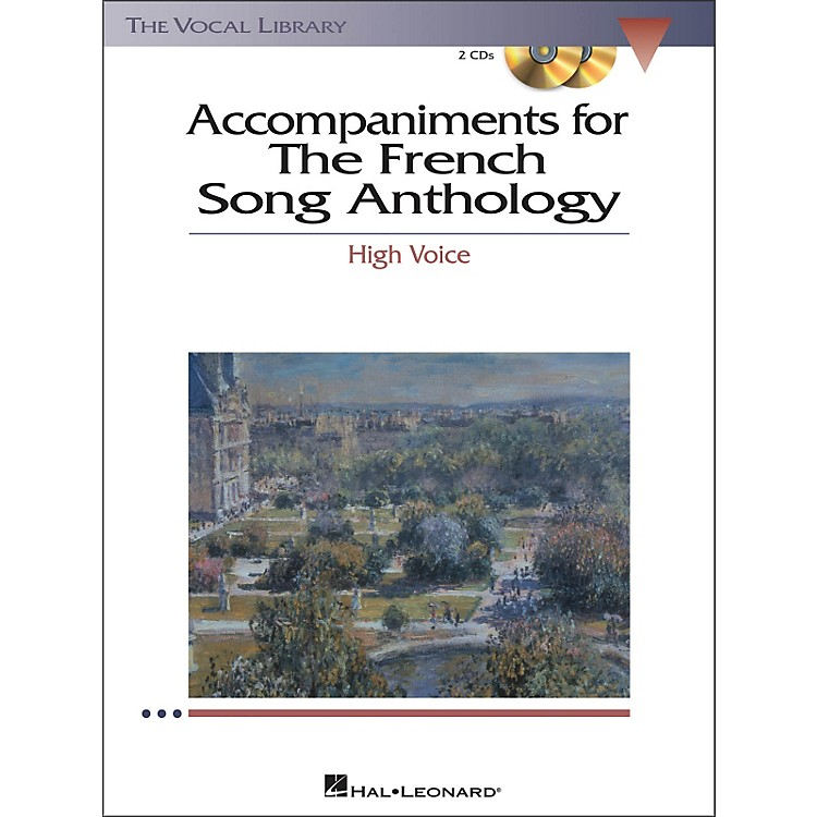 Hal Leonard The French Song Anthology for High Voice 2CD's Accompaniment