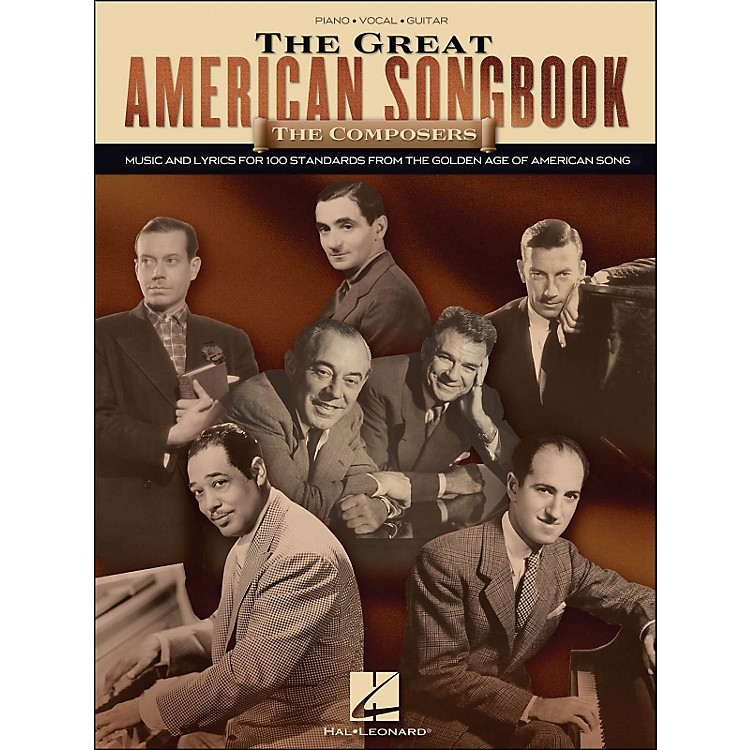 Hal LeonardThe Great American Songbook - The Composers arranged for piano, vocal, and guitar (P/V/G)