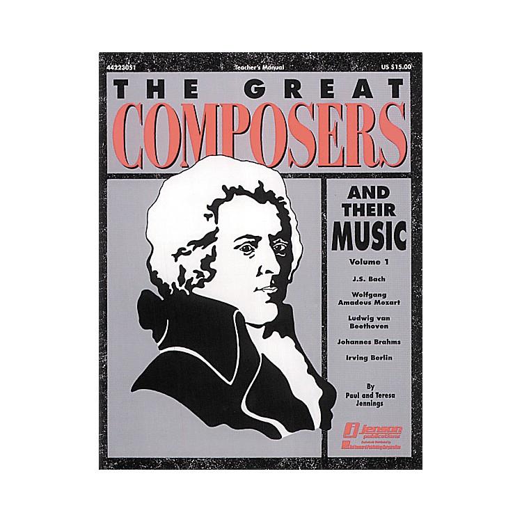 Hal LeonardThe Great Composers and Their Music Vol. 1 Teacher's Edition