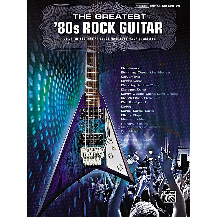 AlfredThe Greatest '80s Rock Guitar Book