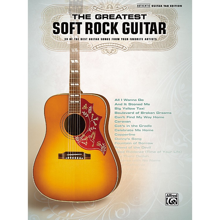 Hal Leonard The Greatest Soft Rock Guitar Tab Songbook