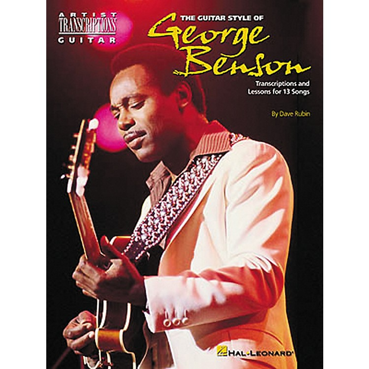 Hal LeonardThe Guitar Style of George Benson Transcriptions with Lessons