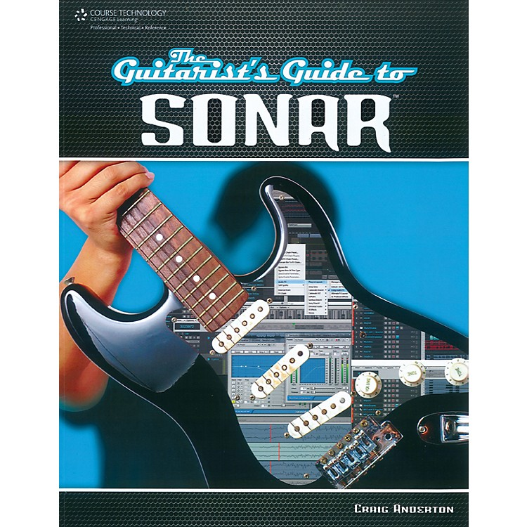 Course Technology PTRThe Guitarist's Guide to Sonar Book