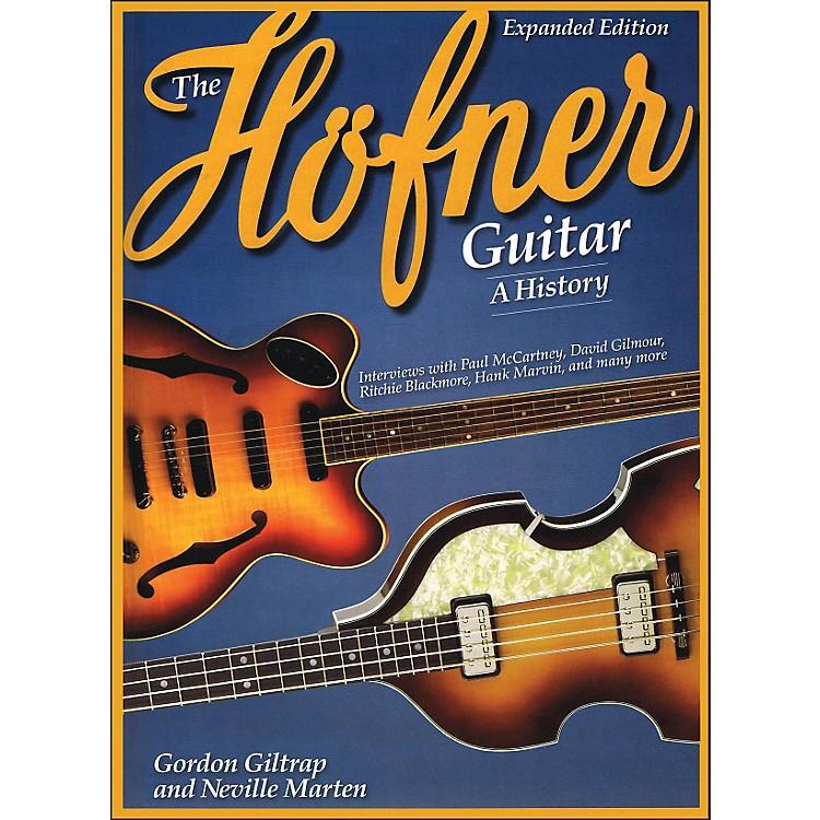 Hal LeonardThe Hofner Guitar - A History