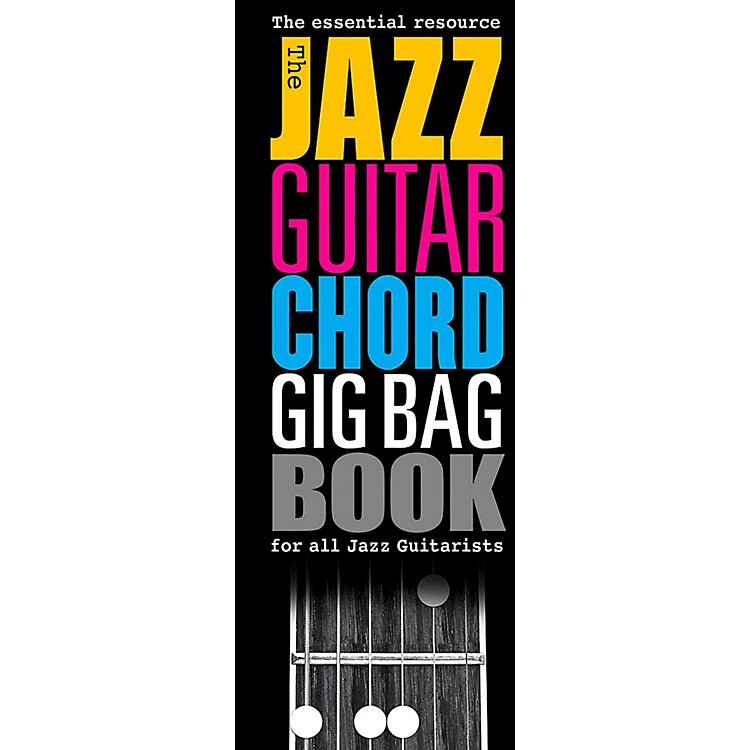 Music SalesThe Jazz Guitar Chord Gig Bag Book