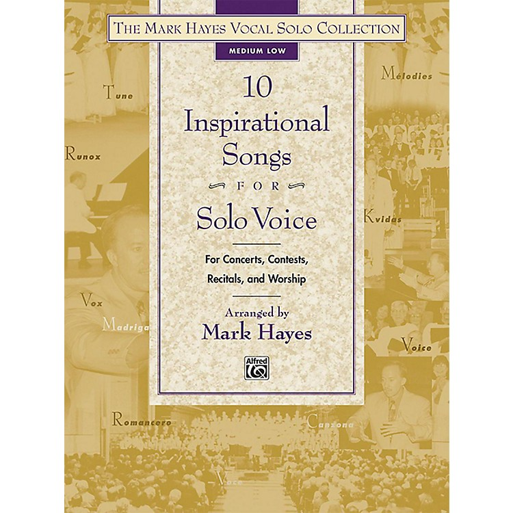 Alfred The Mark Hayes Vocal Solo Collection: 10 Inspirational Songs for Solo Voice Medium Low Book