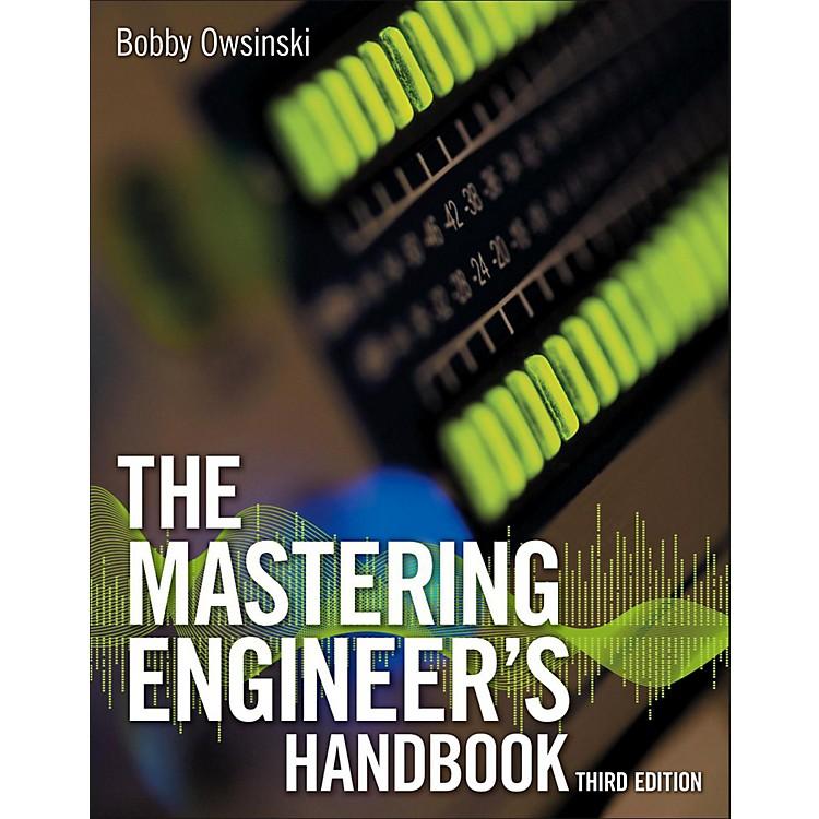 Cengage LearningThe Mastering Engineer's Handbook, Third Edition