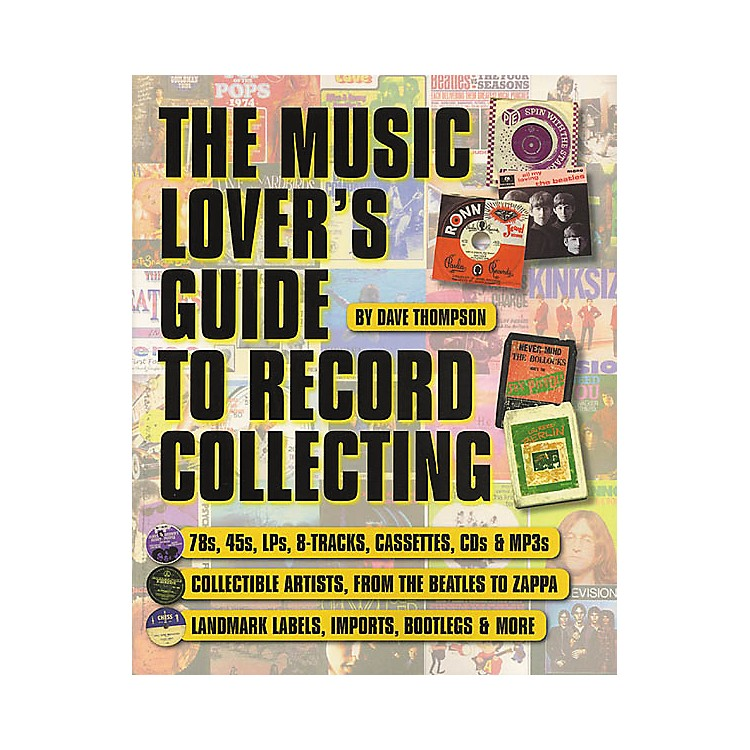 Backbeat BooksThe Music Lover's Guide to Record Collecting Book