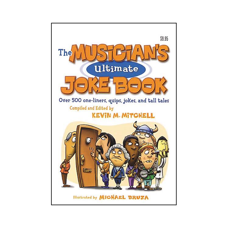 Hal LeonardThe Musician's Ultimate Joke Book