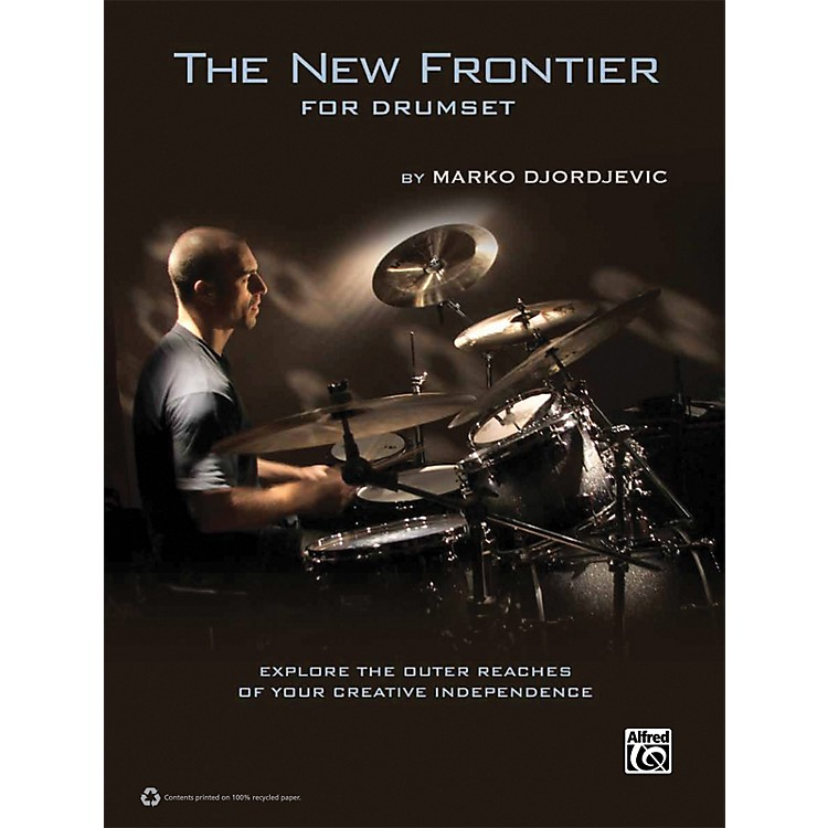 AlfredThe New Frontier for Drumset by Marko Djordjevic Book