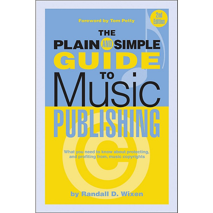 Hal Leonard The Plain And Simple Guide To Music Publishing