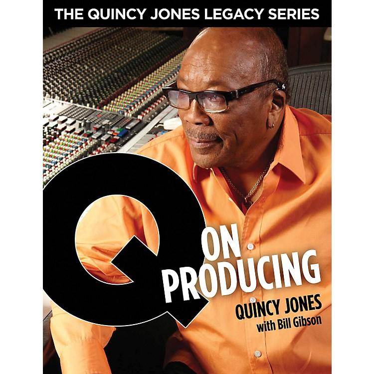 Hal LeonardThe Quincy Jones Legacy Series - Q On Producing Book/DVD