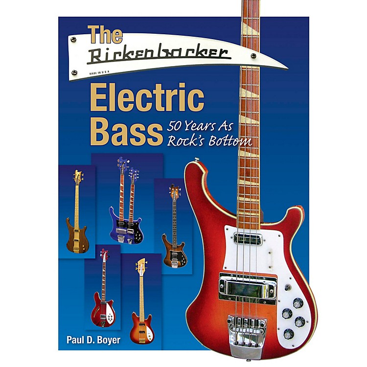 Hal Leonard The Rickenbacker Electric Bass - 50 Years As Rock's Bottom
