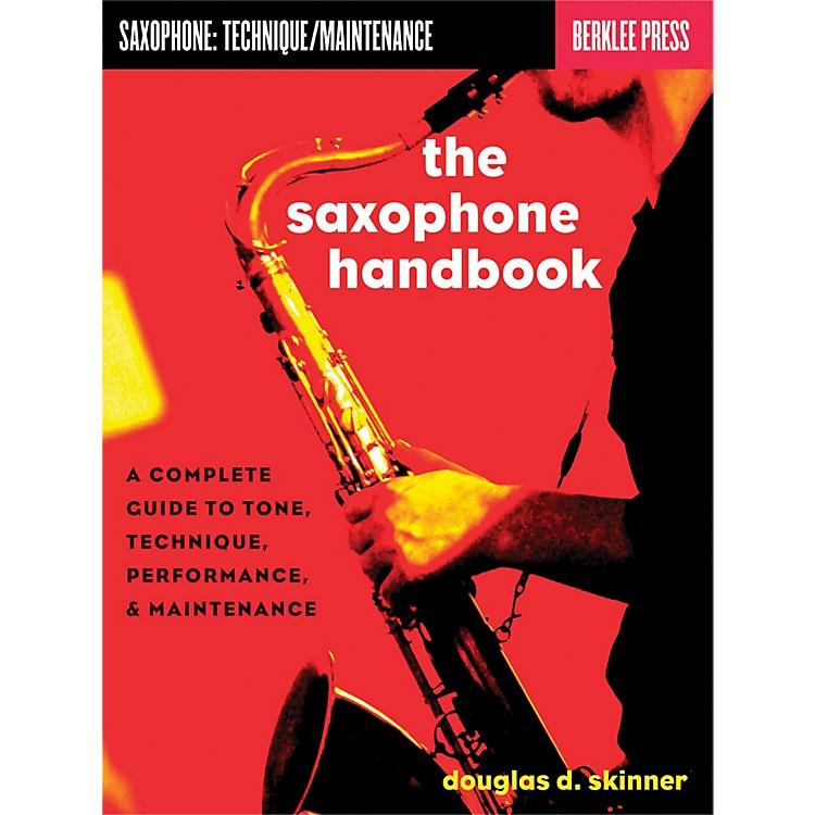 Hal LeonardThe Saxophone Handbook - Complete Guide To Tone, Technique, Performance & Maintenance
