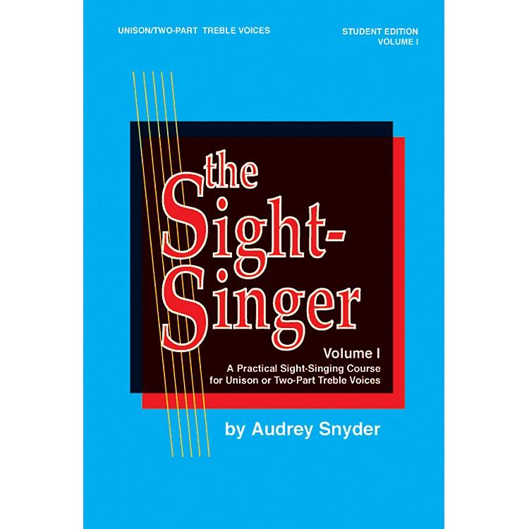 AlfredThe Sight-Singer Volume I for Unison/Two-Part Treble Voices
