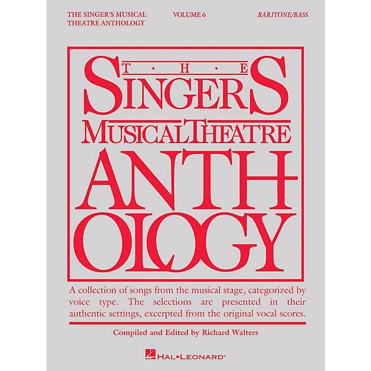 Hal LeonardThe Singer's Musical Theatre Anthology: Baritone/Bass - Volume 6