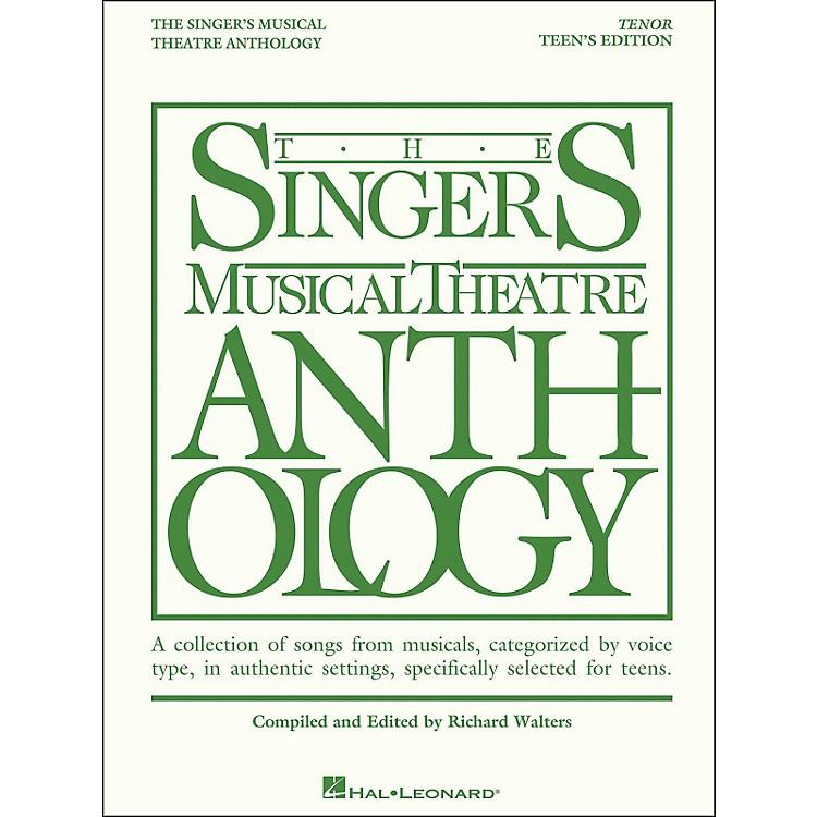 Hal LeonardThe Singer's Musical Theatre Anthology Teen's Edition Tenor