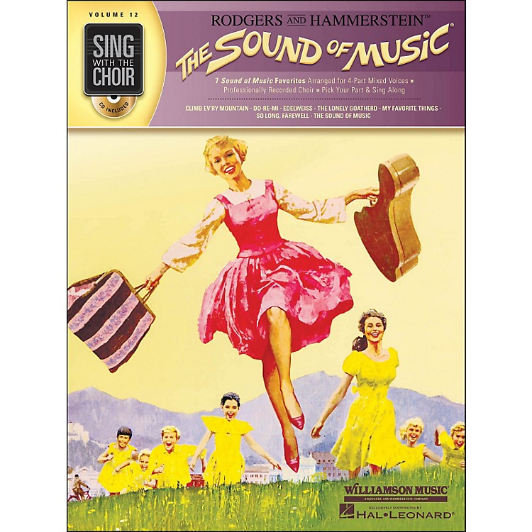 Hal LeonardThe Sound Of Music - Sing with The Choir Series Vol. 12 Book/CD