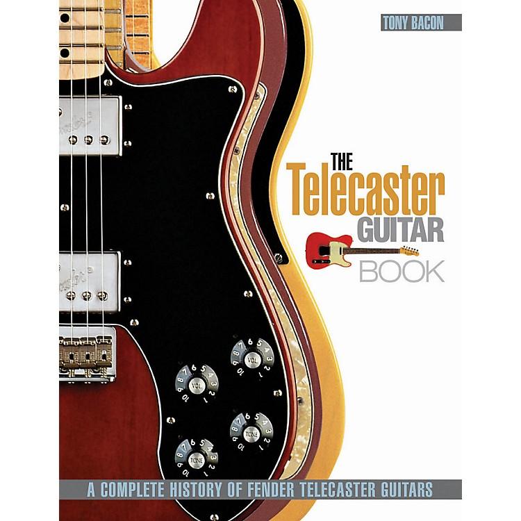 Hal LeonardThe Telecaster Guitar Book - A Complete History Of Fender Telecaster Guitars