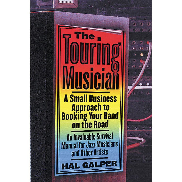Watson-GuptillThe Touring Musician - A Small Business Approach to Booking Your Band on the Road (Book)