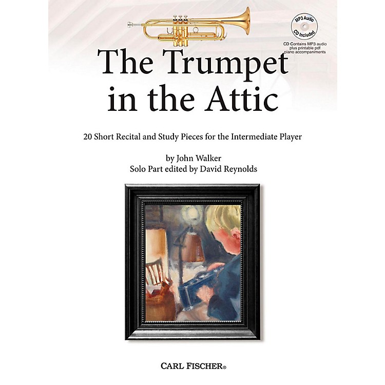Carl FischerThe Trumpet in the Attic: 20 Short Recital and Study Pieces for the Intermediate Player Book