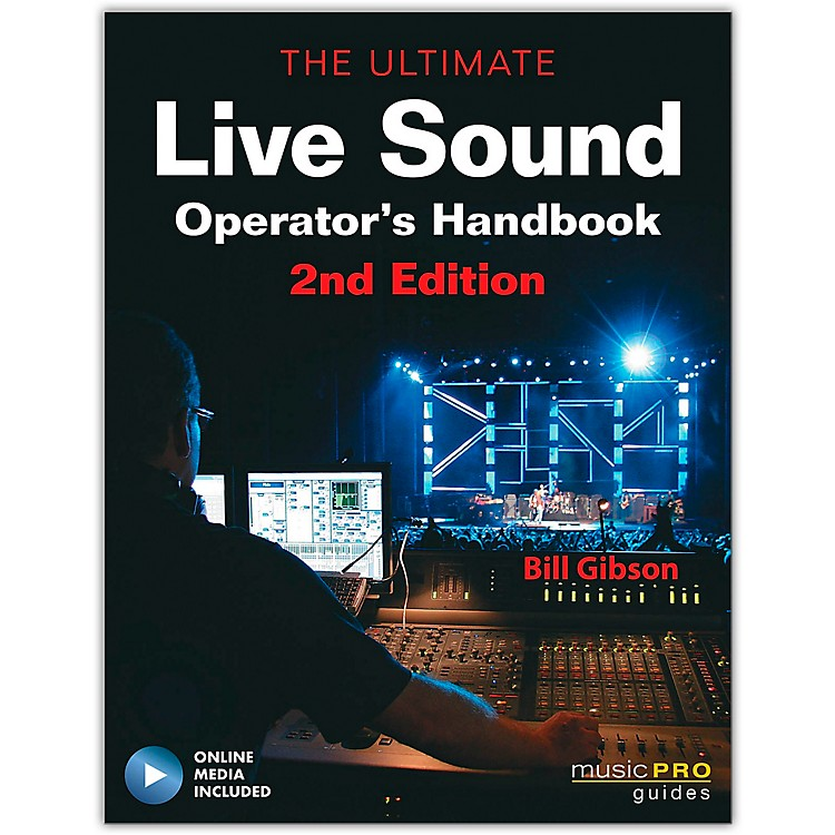 Hal LeonardThe Ultimate Live Sound Operator's Handbook Book/DVD 2nd Edition