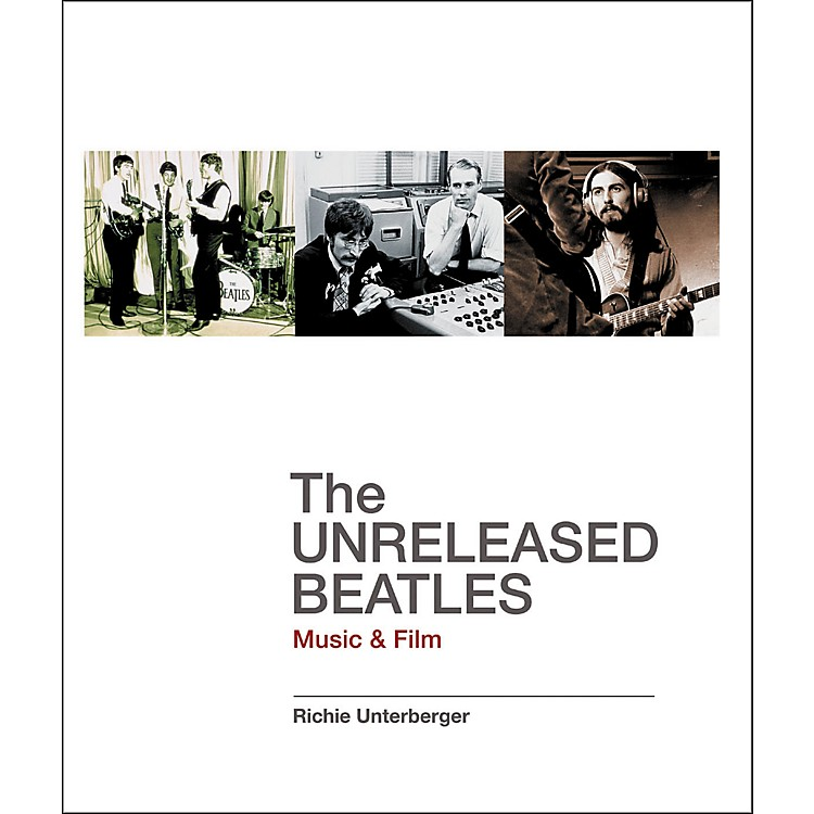 Backbeat Books The Unreleased Beatles Book